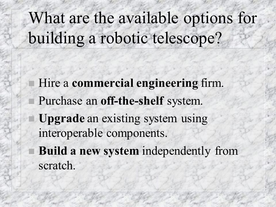What are the available options for building a robotic telescope