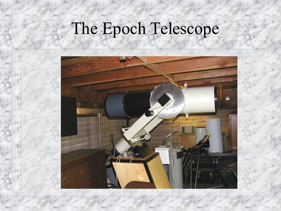 The Epoch Telescope