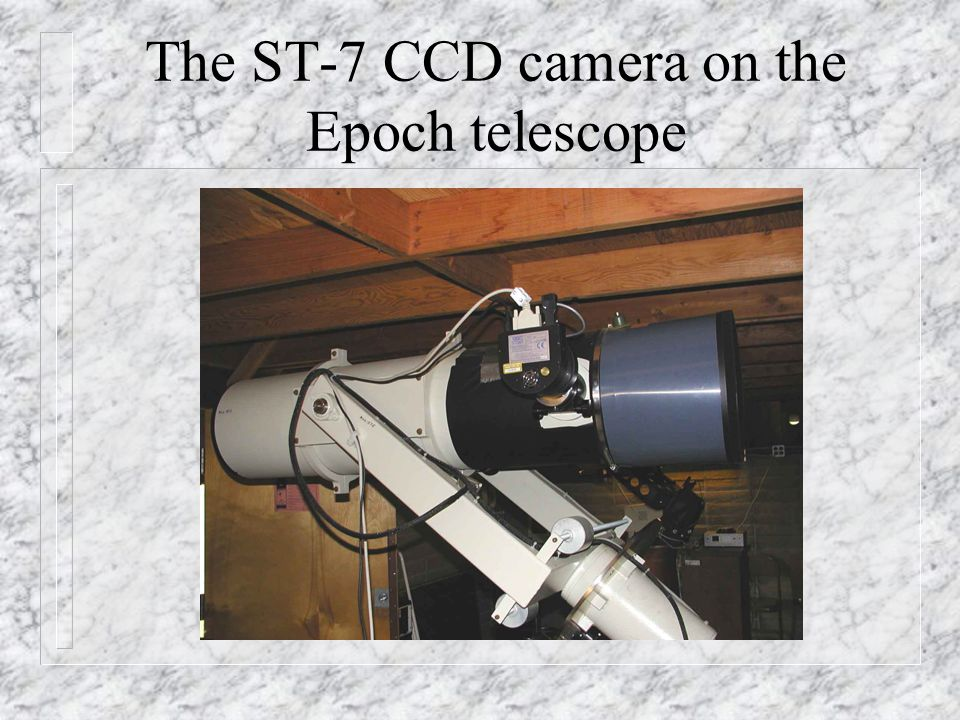 The ST-7 CCD camera on the Epoch telescope