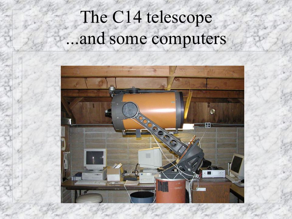 The C14 telescope ...and some computers