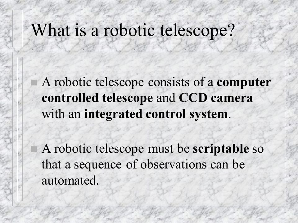 What is a robotic telescope