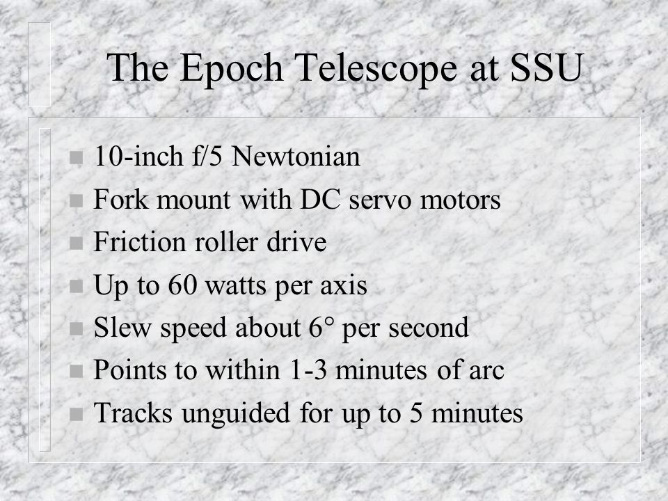 The Epoch Telescope at SSU