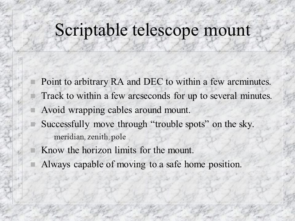 Scriptable telescope mount