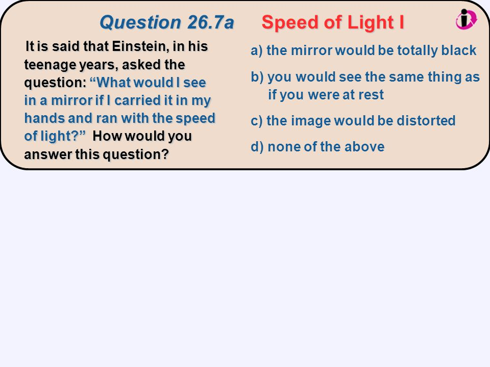 Question 26.7a Speed of Light I