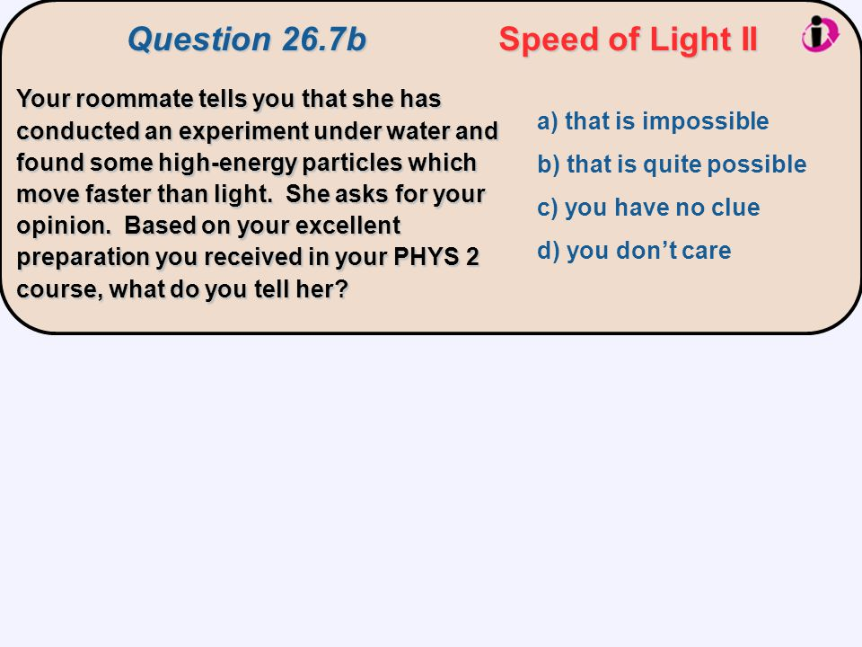 Question 26.7b Speed of Light II