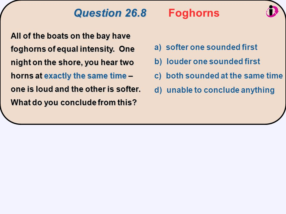 Question 26.8 Foghorns