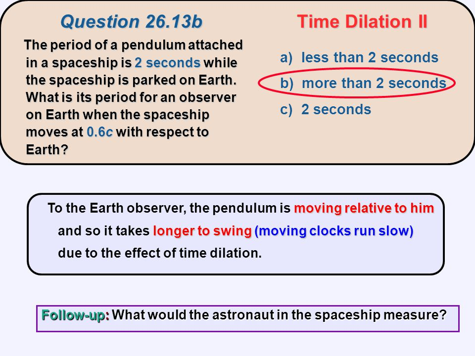 Question 26.13b Time Dilation II