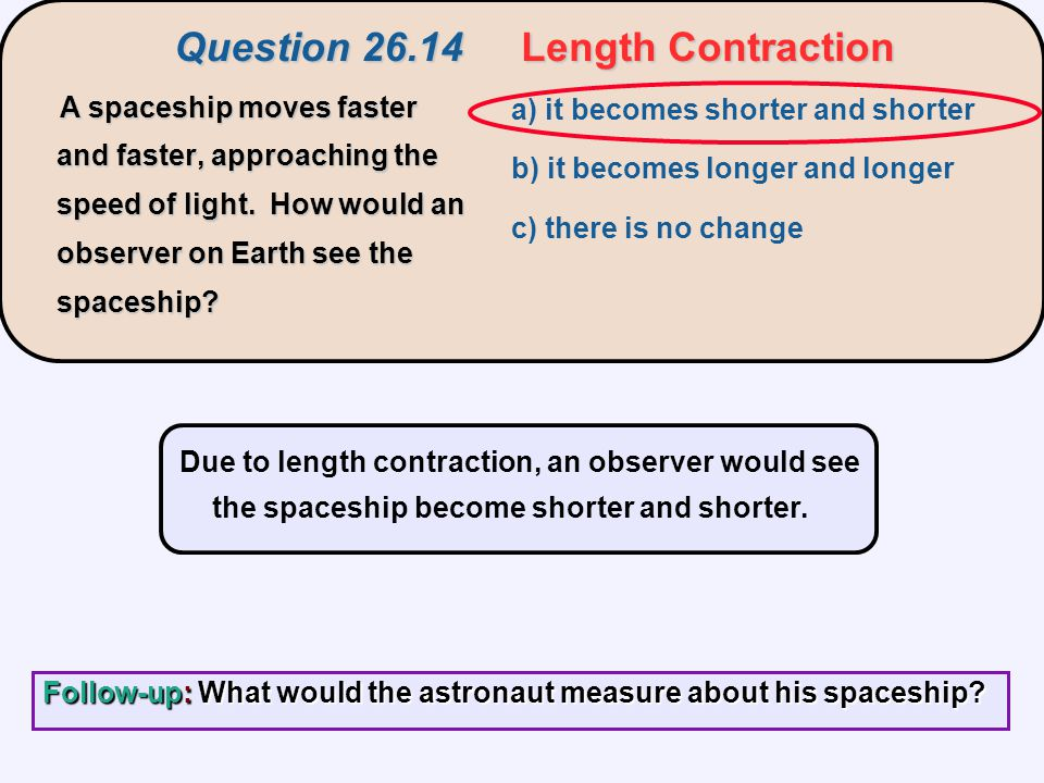 Question 26.14 Length Contraction