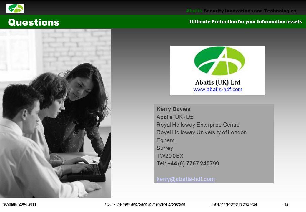 Questions Kerry Davies Abatis (UK) Ltd