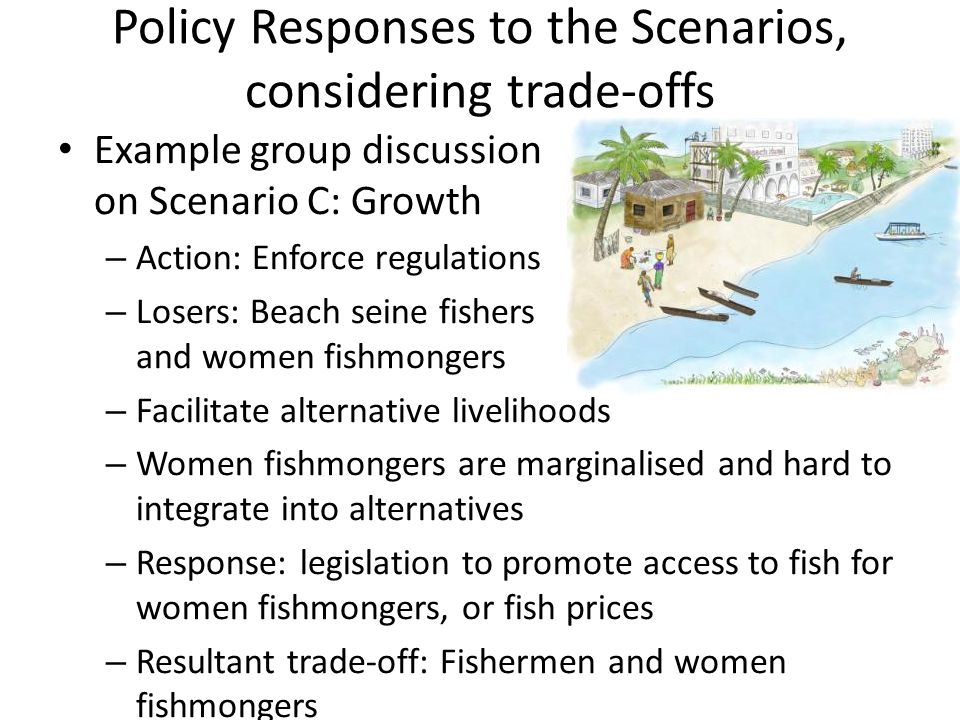 Policy Responses to the Scenarios, considering trade-offs