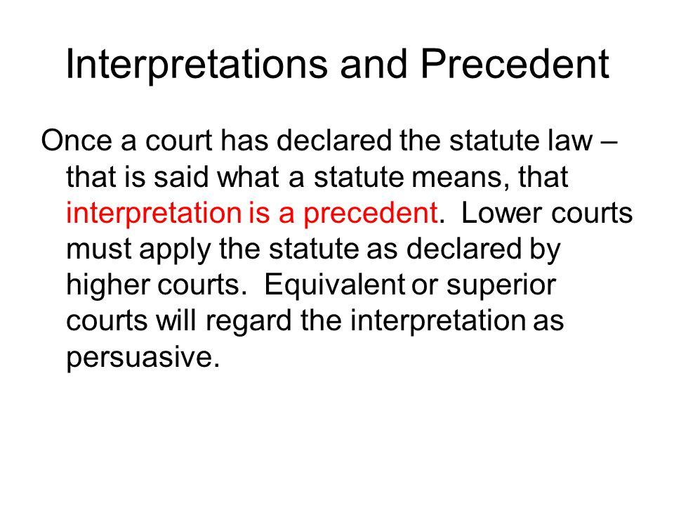 Interpretations and Precedent