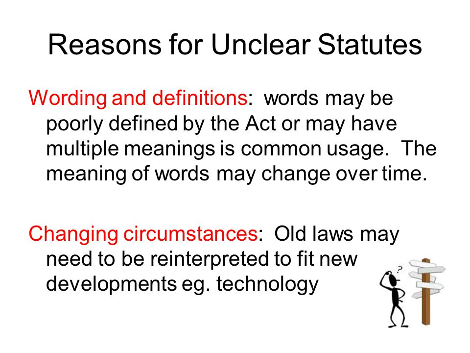 Reasons for Unclear Statutes