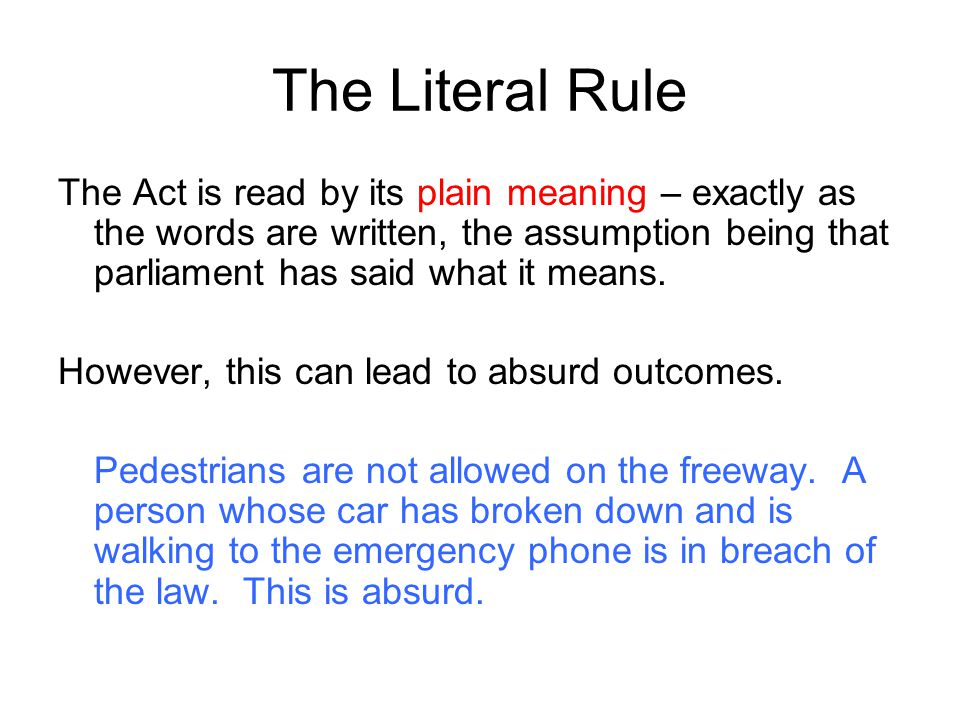 The Literal Rule