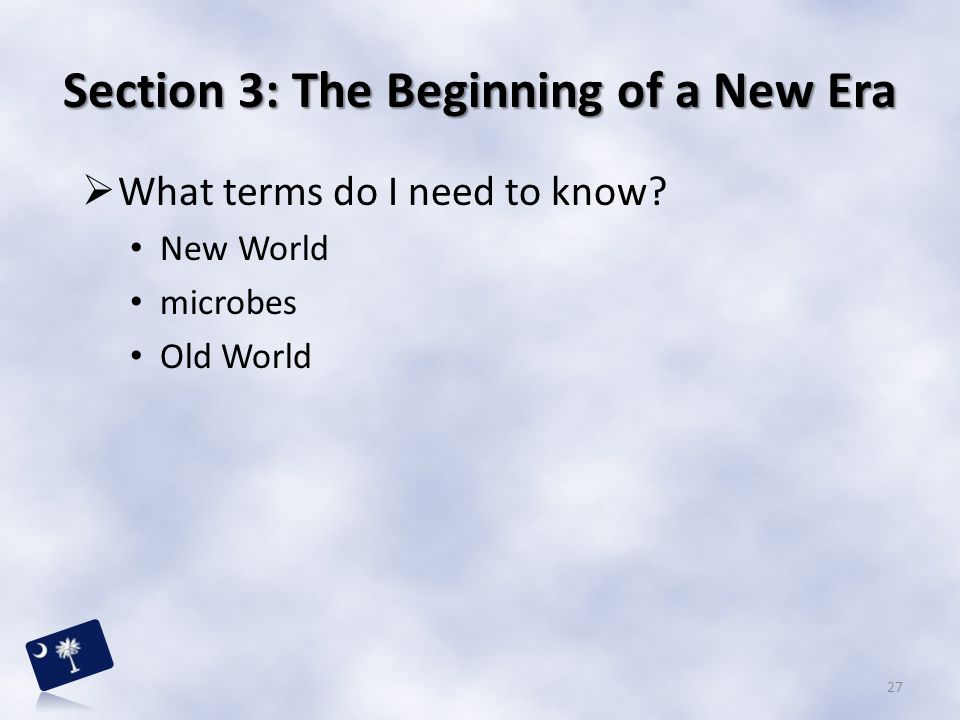 Section 3: The Beginning of a New Era