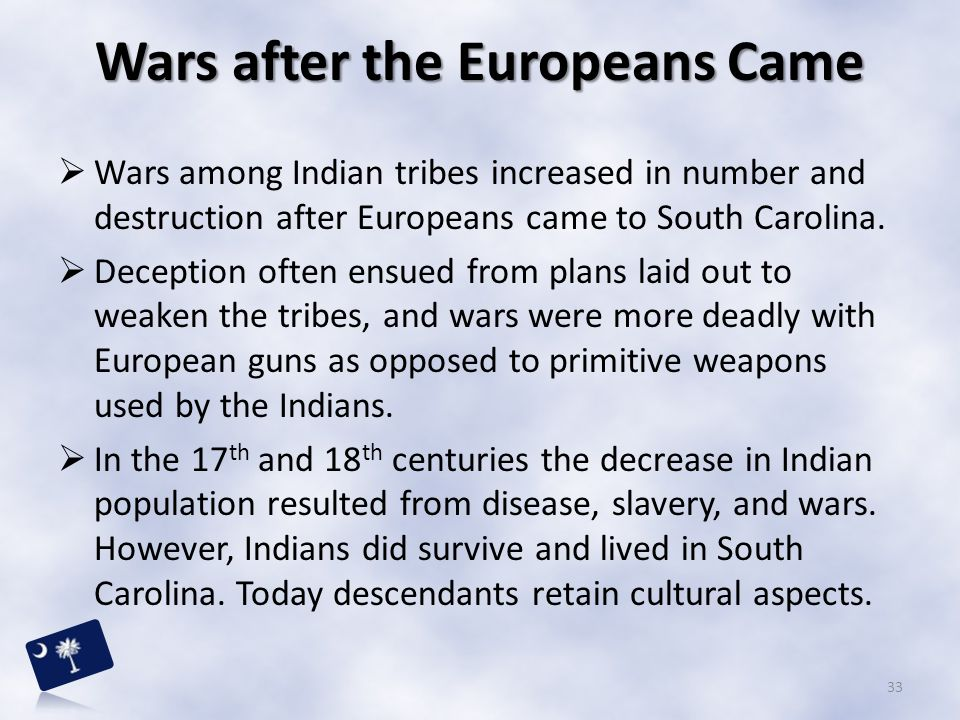 Wars after the Europeans Came
