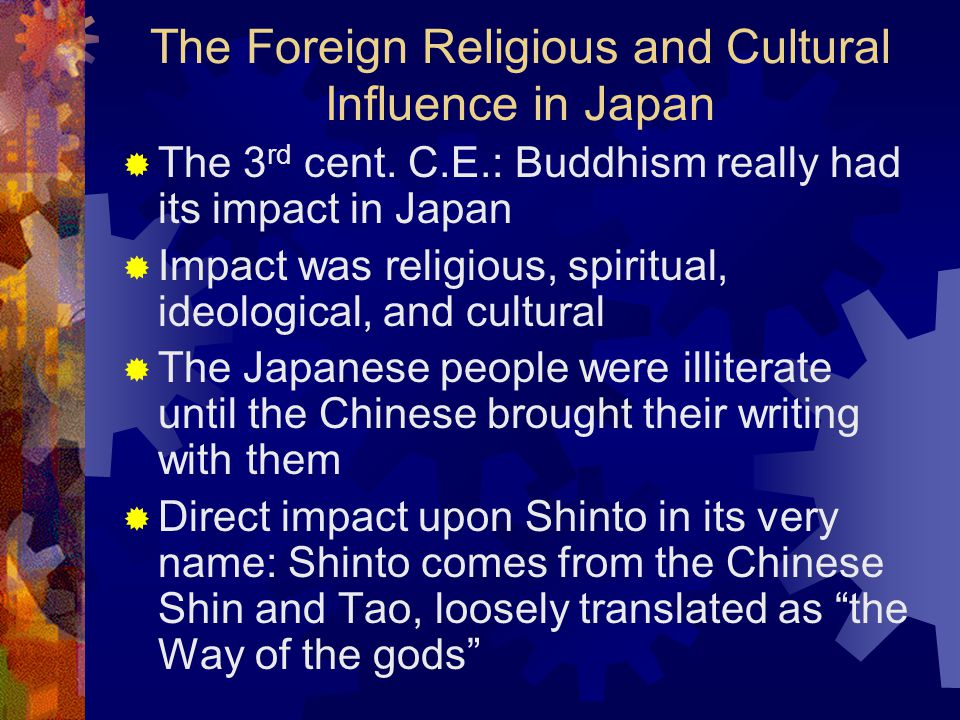 The Foreign Religious and Cultural Influence in Japan