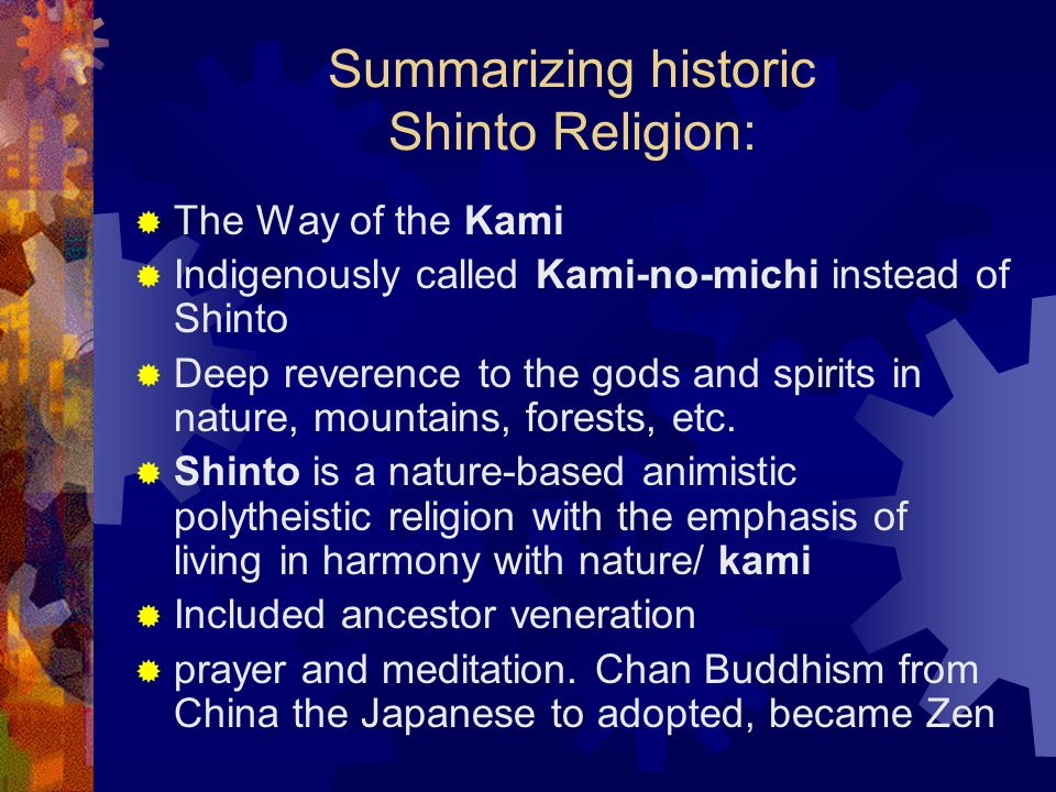 Summarizing historic Shinto Religion: