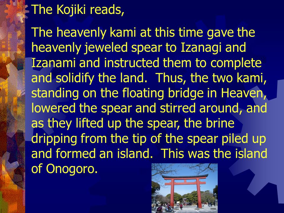 The Kojiki reads,