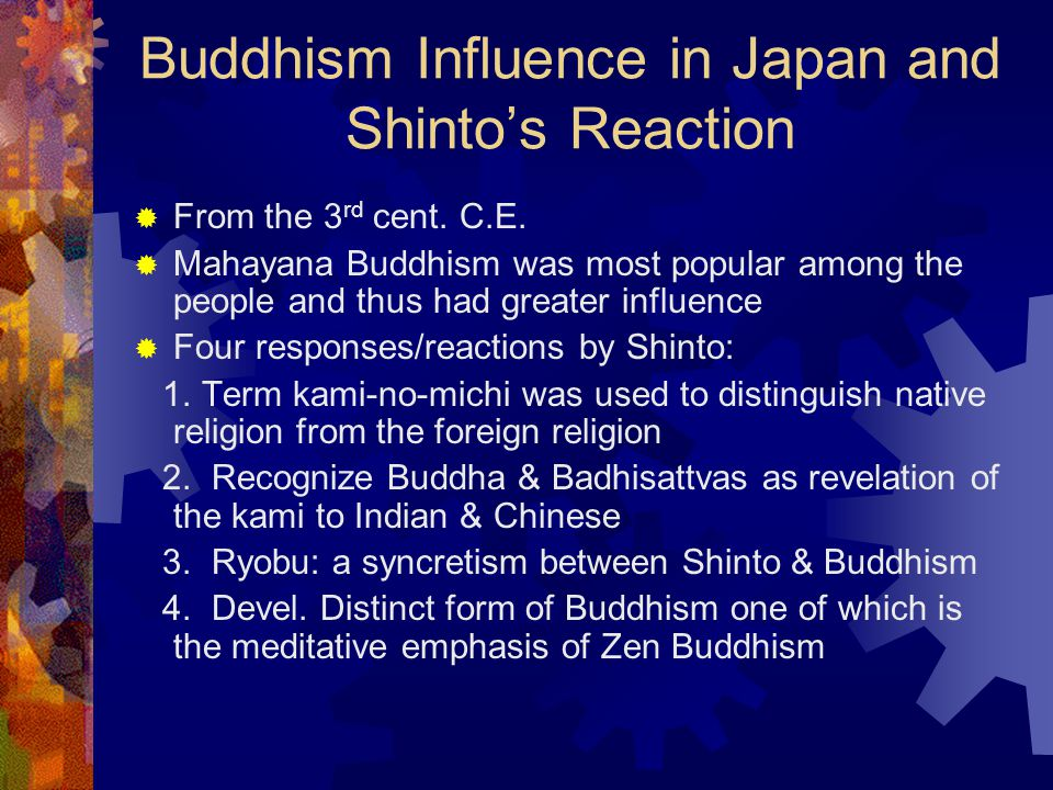 Buddhism Influence in Japan and Shinto's Reaction