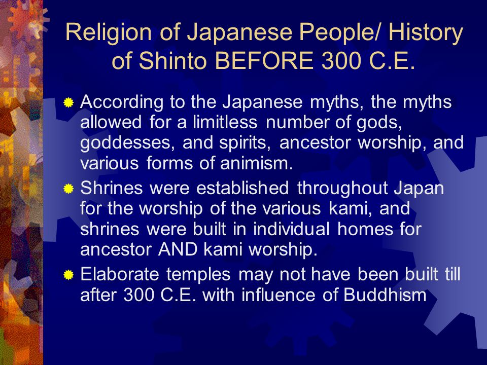Religion of Japanese People/ History of Shinto BEFORE 300 C.E.