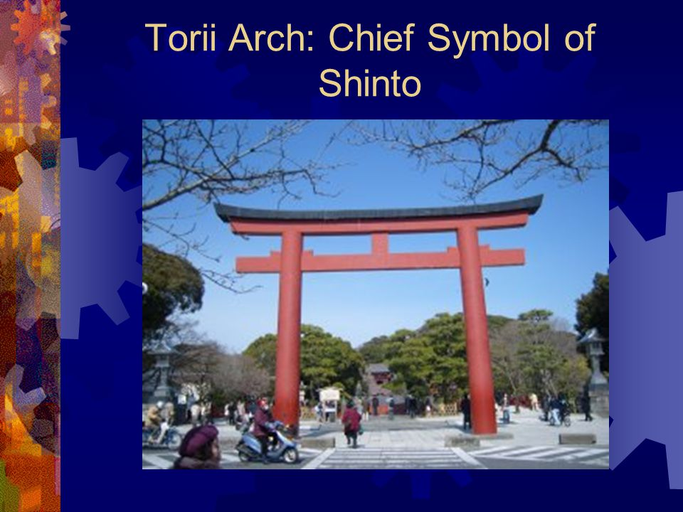 Torii Arch: Chief Symbol of Shinto