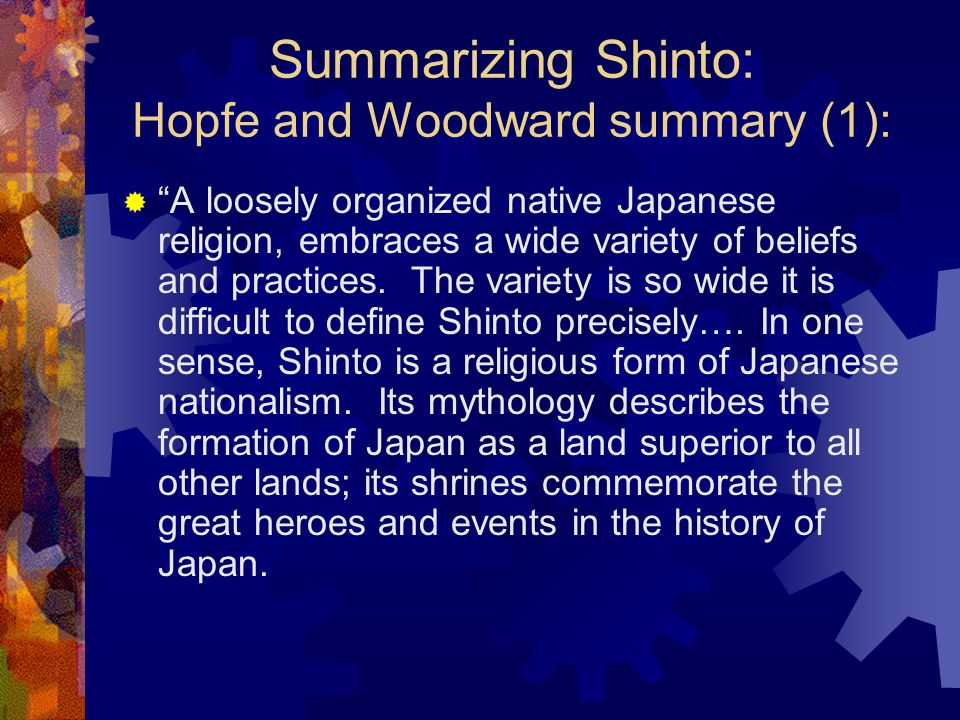 Summarizing Shinto: Hopfe and Woodward summary (1):