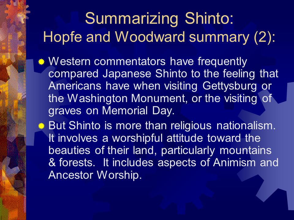 Summarizing Shinto: Hopfe and Woodward summary (2):