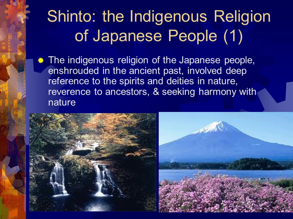 Shinto: the Indigenous Religion of Japanese People (1)