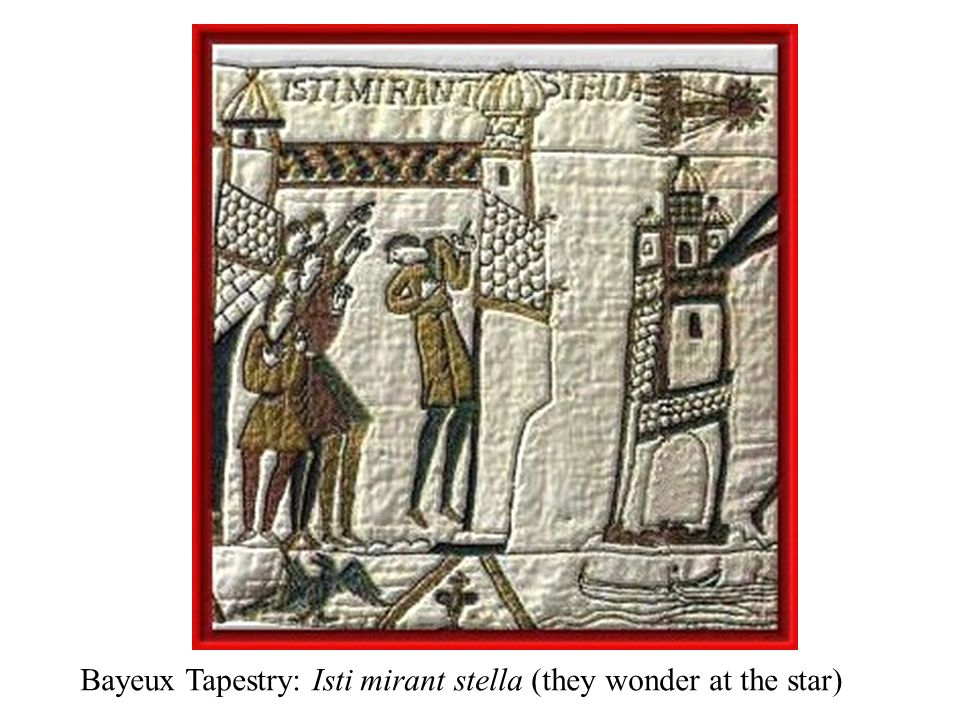 Bayeux Tapestry: Isti mirant stella (they wonder at the star)