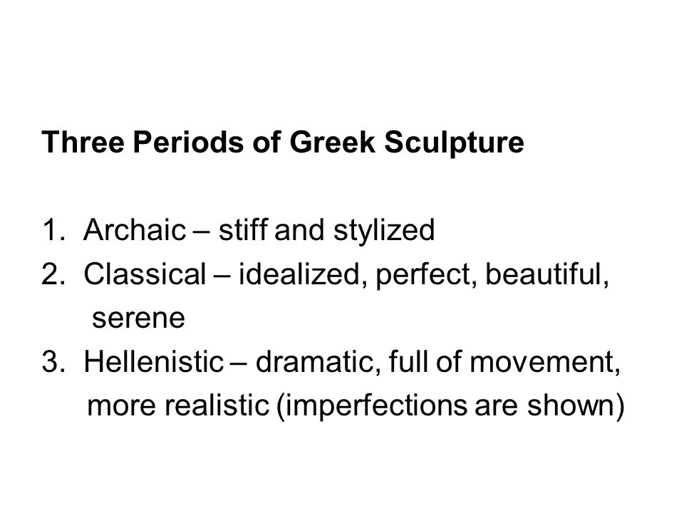 Three Periods of Greek Sculpture