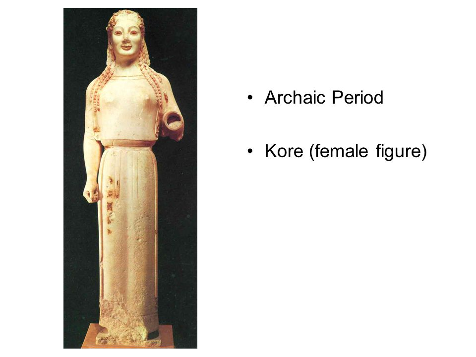 Archaic Period Kore (female figure)