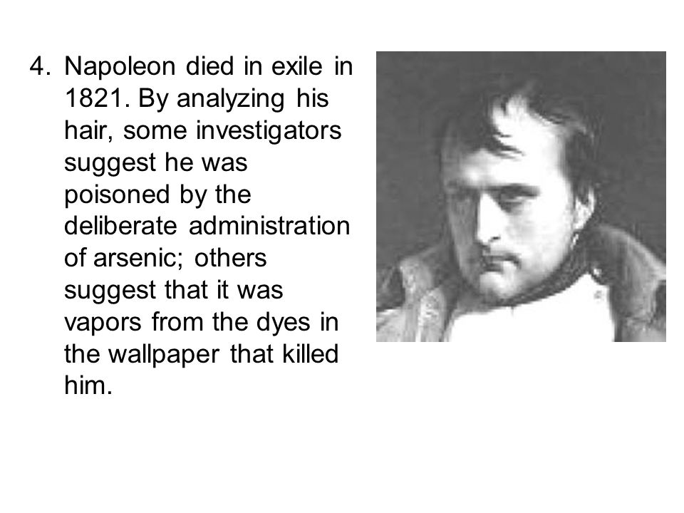 Napoleon died in exile in 1821