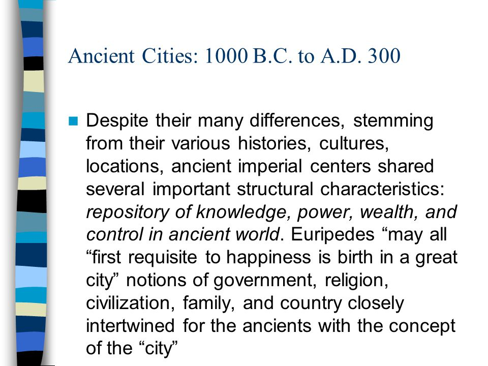 Ancient Cities: 1000 B.C. to A.D. 300