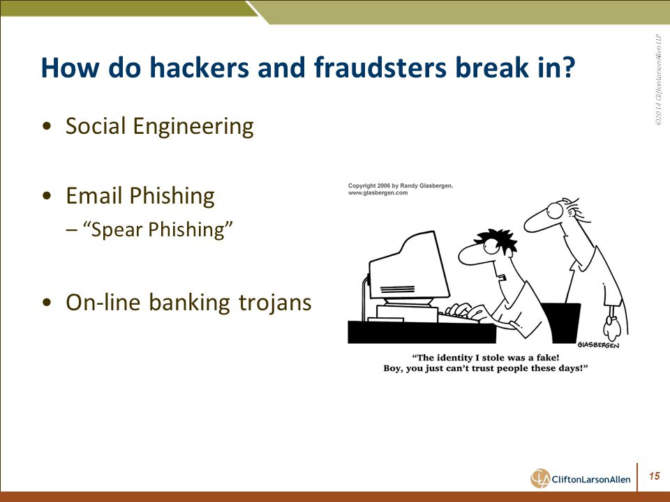 How do hackers and fraudsters break in