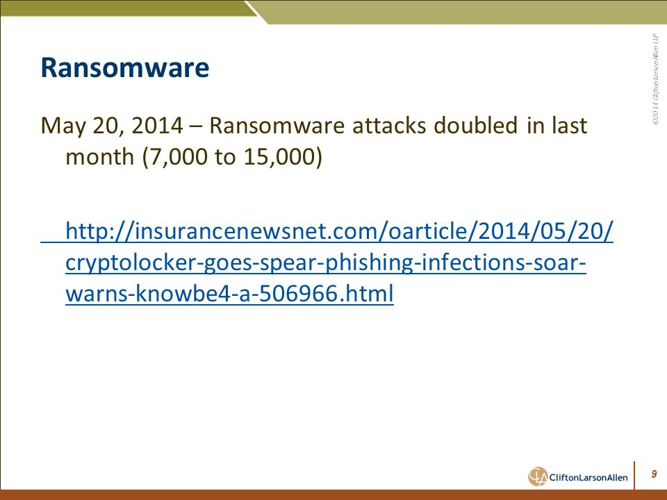 Ransomware May 20, 2014 – Ransomware attacks doubled in last month (7,000 to 15,000)