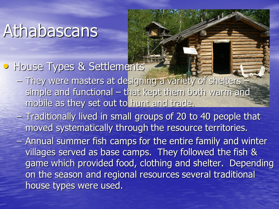 Athabascans House Types & Settlements