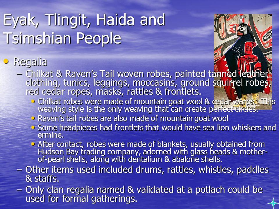 Eyak, Tlingit, Haida and Tsimshian People
