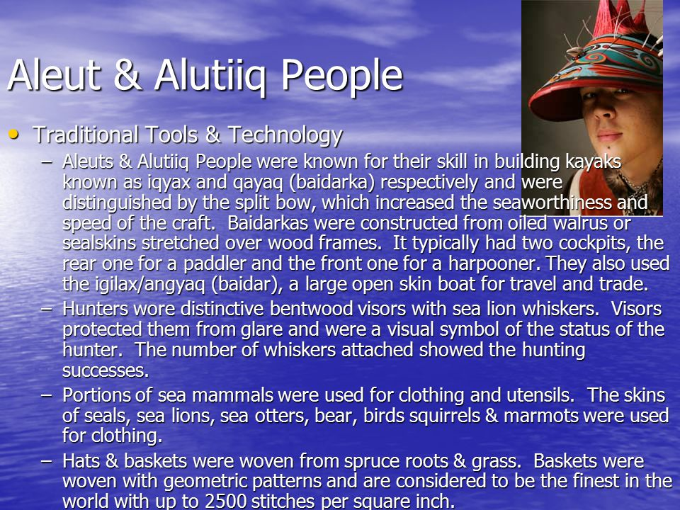 Aleut & Alutiiq People Traditional Tools & Technology