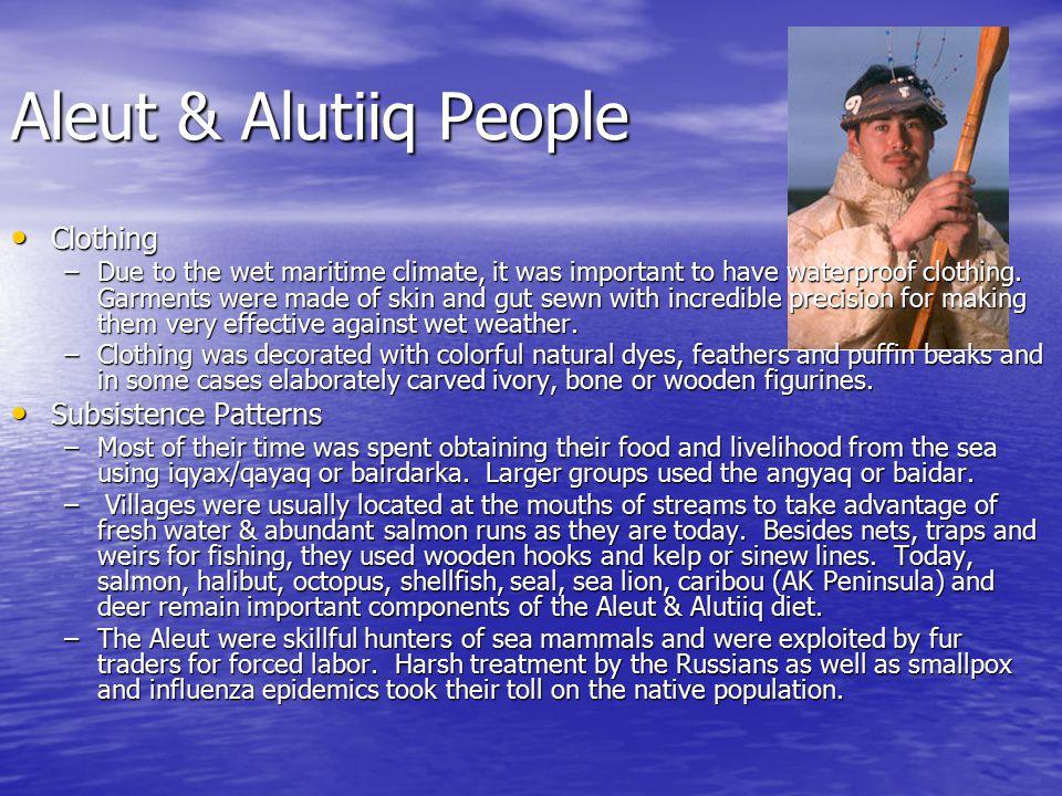Aleut & Alutiiq People Clothing Subsistence Patterns