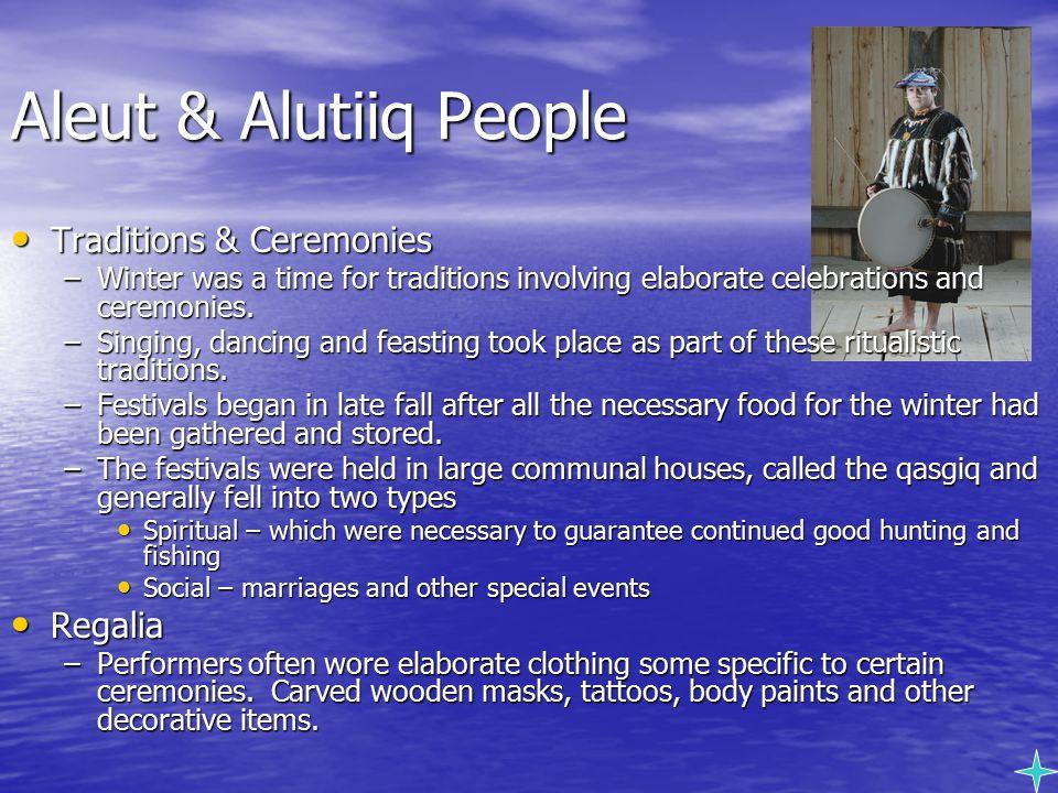 Aleut & Alutiiq People Traditions & Ceremonies Regalia