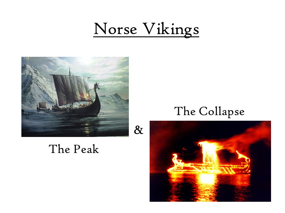 Norse Vikings The Collapse & The Peak