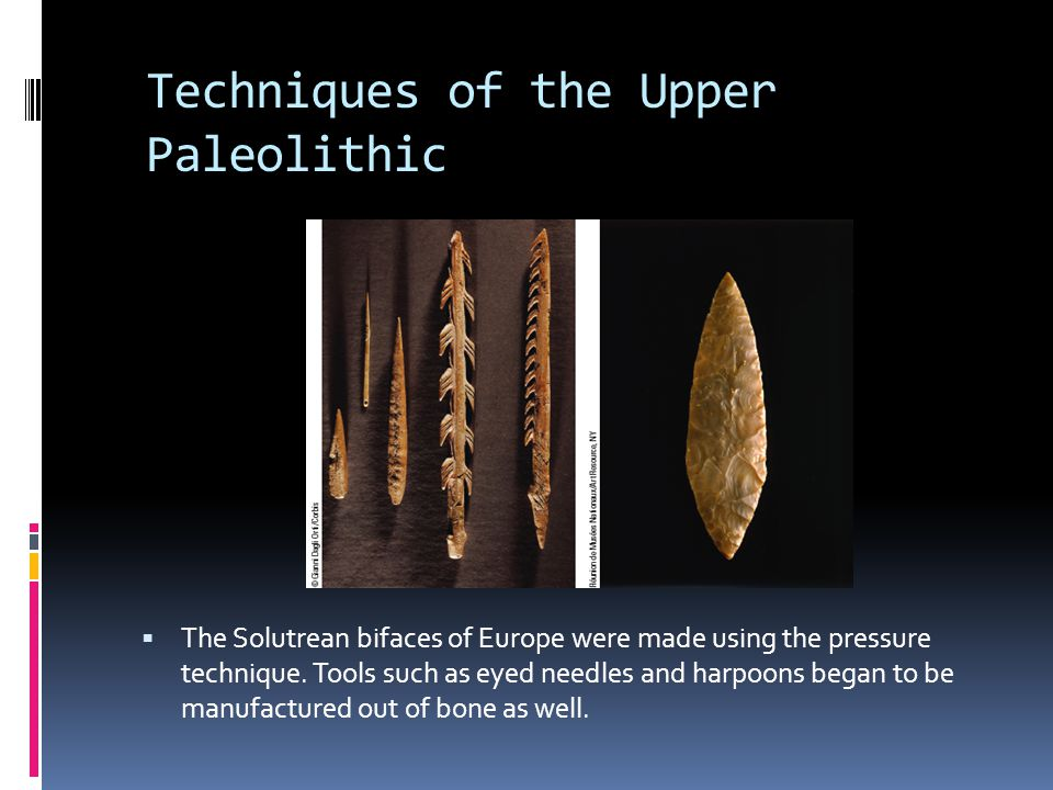 Techniques of the Upper Paleolithic