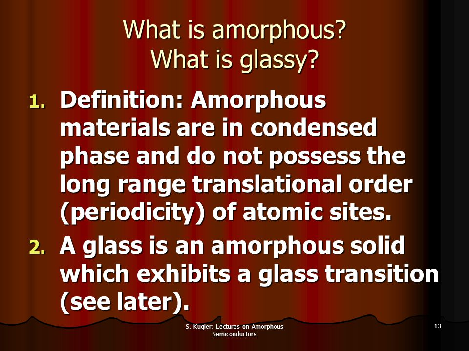 What is amorphous What is glassy