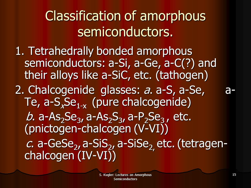 Classification of amorphous semiconductors.