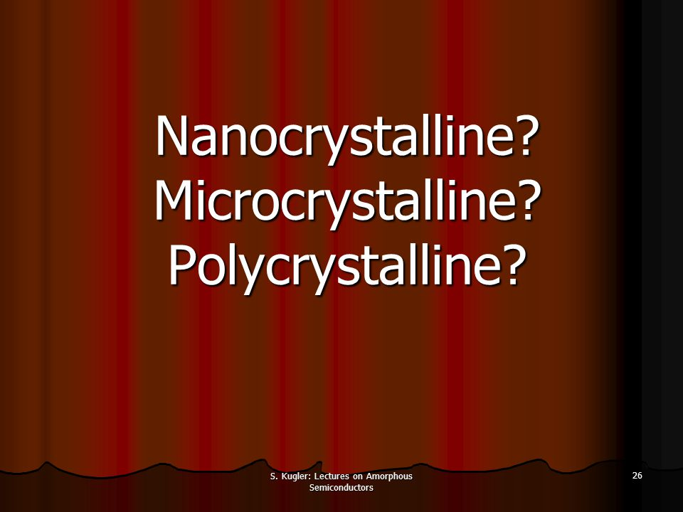 Nanocrystalline Microcrystalline Polycrystalline