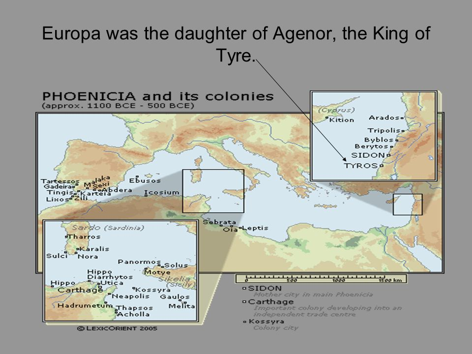 Europa was the daughter of Agenor, the King of Tyre.