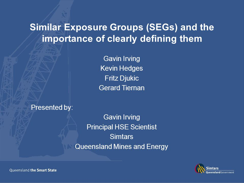 Similar Exposure Groups (SEGs) and the importance of clearly defining them