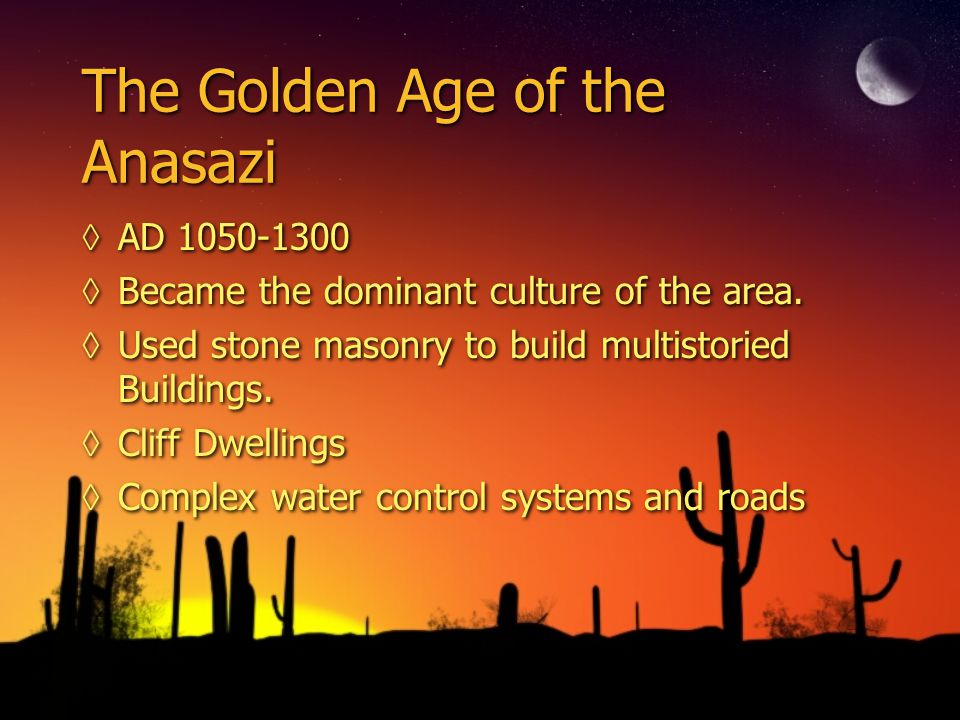 The Golden Age of the Anasazi