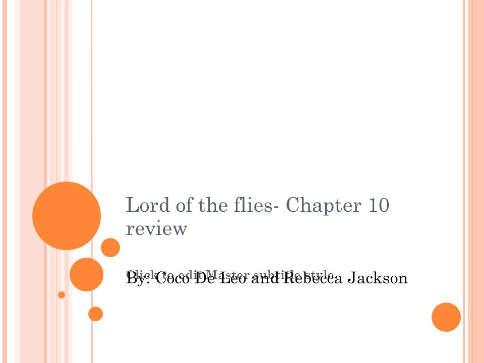 lord of the flies chapter 10 Chapter 10: 1 what were samneric doing in the beginning of the chapter-gathering wood 2 on page 157, what is.