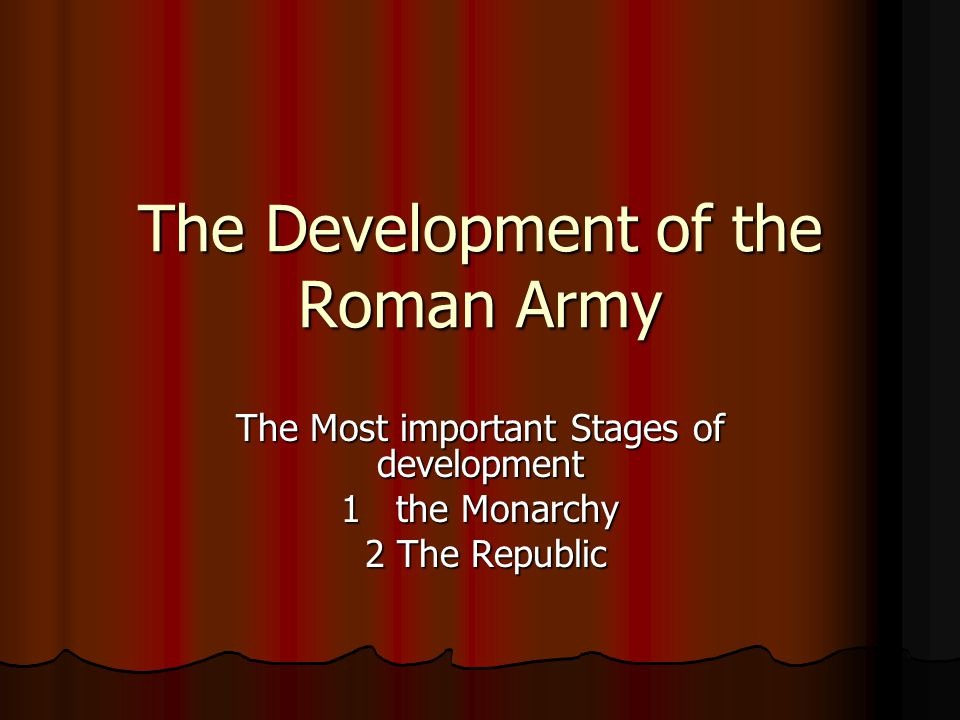 The Development of the Roman Army
